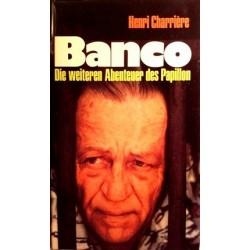 Banco. Von Henri Charriere (1973).