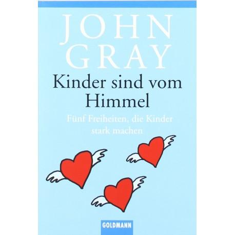 Kinder sind vom Himmel. Von John Gray (2002).