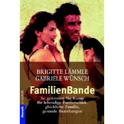 FamilienBande. Von Brigitte Lämmle (1999).