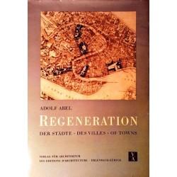 Regeneration der Städte. Von Adolf Abel (1950).