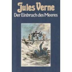 Der Einbruch des Meeres. Von Jules Verne (1984).