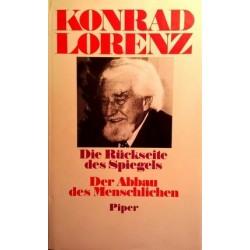 Die Rückseite des Spiegels. Der Abbau des Menschlichen. Von Konrad Lorenz (1988).