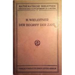 Der Begriff der Zahl. Von H. Wieleitner (1911).