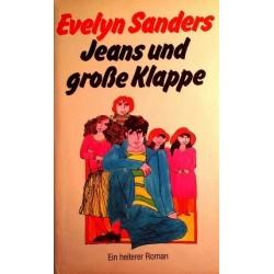 Jeans und große Klappe. Von Evelyn Sanders (1982).