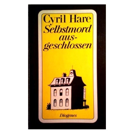 Selbstmord ausgeschlossen. Von Cyril Hare (1991).