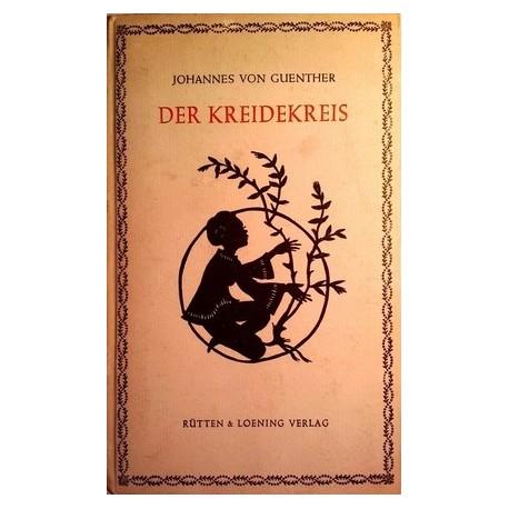 Der Kreidekreis. Von Johannes von Guenther (1942).