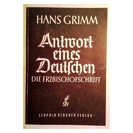 Antwort eines Deutschen. Von Hans Grimm (1950).