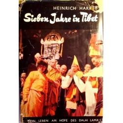 Sieben Jahre in Tibet. Von Heinrich Harrer (1952).