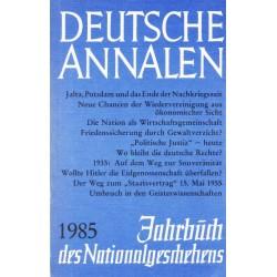 Deutsche Annalen. Jahrbuch des Nationalgeschehens 1985. Von Gert Sudholt.