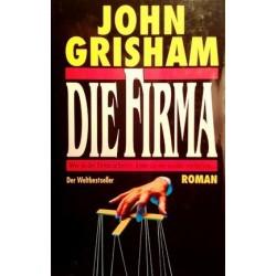 Die Firma. Von John Grisham (1992).