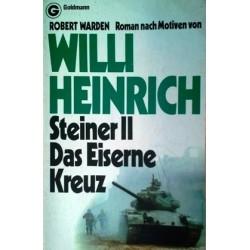 Steiner II. Das Eiserne Kreuz. Von Robert Warden (1981).