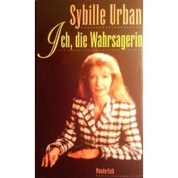 Ich, die Wahrsagerin. Von Sybille Urban (1997).