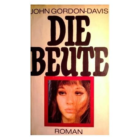 Die Beute. Von John Gordon-Davis (1975).