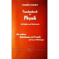 Taschenbuch der Physik für Schüler und Studierende. Von Anton Hammer (1961).