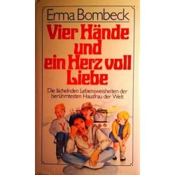 Vier Hände und ein Herz voll Liebe. Von Erma Bombeck (1979).