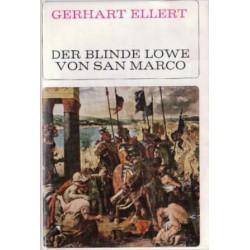 Der blinde Löwe von San Marco. Von Gerhart Ellert (1966).