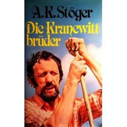 Die Kranewittbrüder. Von A.K. Stöger (1978).