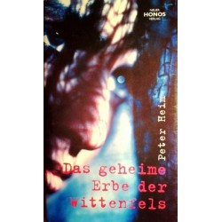 Das geheime Erbe der Wittenfels. Von Peter Heim (1982).