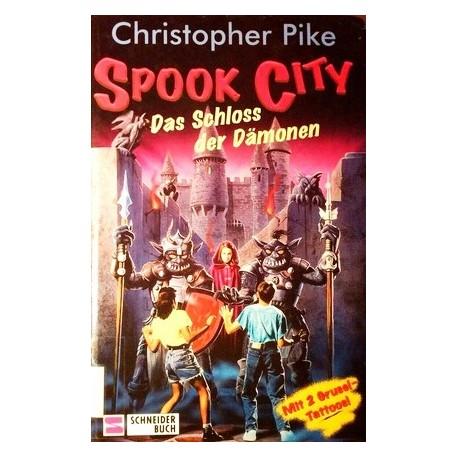 Spook City. Das Schloss der Dämonen. Von Christopher Pike (1997).