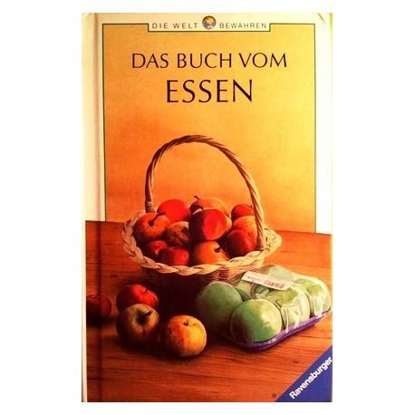Das Buch vom Essen. Von Christine Wolfrum (1995).