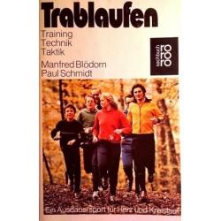 Trablaufen. Von Manfred Blödorn (1977).