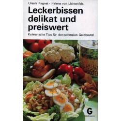 Leckerbissen delikat und preiswert. Von Ursula Regnet (1970).