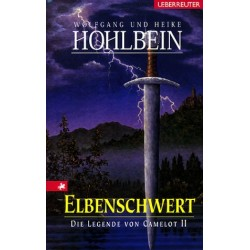 Elbenschwert. Von Wolfgang Hohlbein (2005).