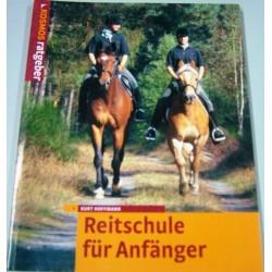 Reitschule für Anfänger. Von Kurt Hoffmann (2002).