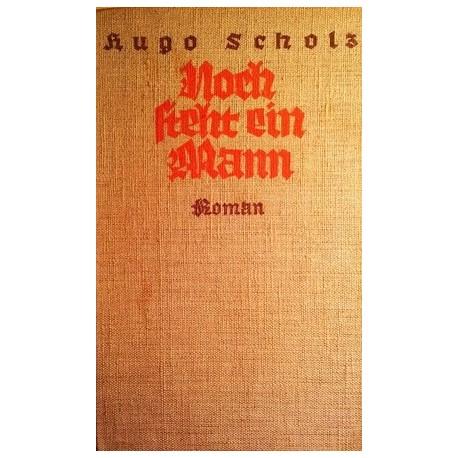 Noch steht ein Mann. Von Hugo Scholz (1934).