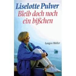 Bleib doch noch ein bißchen. Von Liselotte Pulver (1996).
