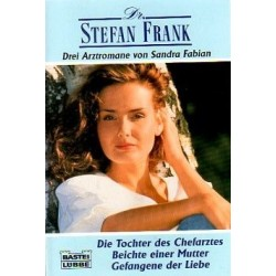 Dr. Stefan Frank. Drei Arztromane. Von Sandra Fabian (1997).