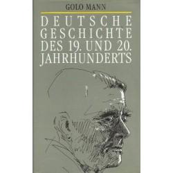 Deutsche Geschichte des 19. und 20. Jahrhunderts. Von Golo Mann (1958).