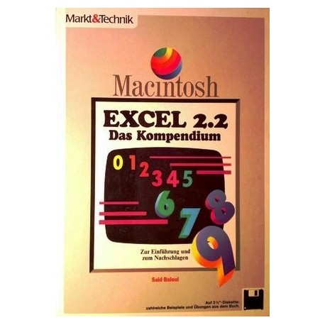 Macintosh Excel 2.2. Das Kompendium. Von Said Baloui (1994).