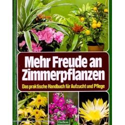 Mehr Freude an Zimmerpflanzen. Von Das Beste (1981).