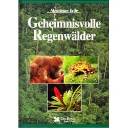 Geheimnisvolle Regenwälder. Abenteuer Erde. Von: Das Beste (1996).