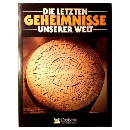 Die letzten Geheimnisse unserer Welt. Von: Das Beste (1989).