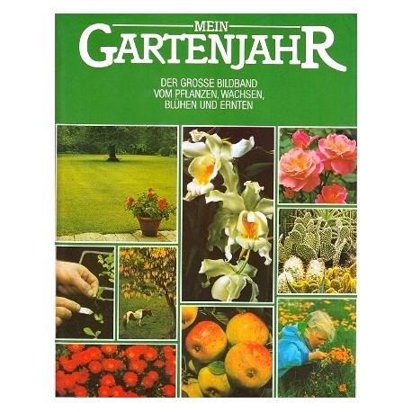 Mein Gartenjahr. Von Jürke Grau (1988).