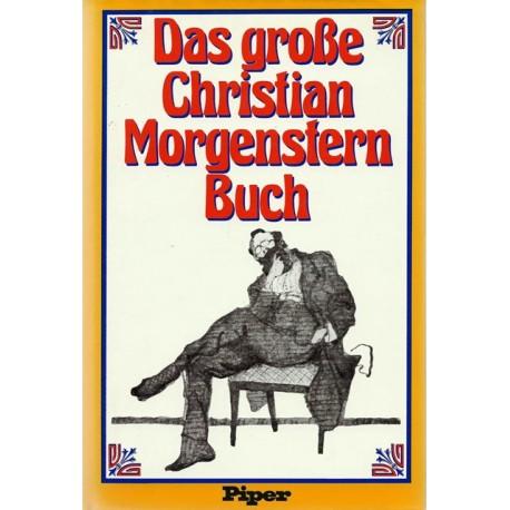 Das große Christian Morgenstern Buch. Von Michael Schulte (1978).