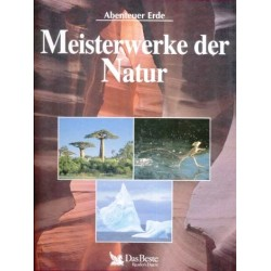 Meisterwerke der Natur. Abenteuer Erde. Von: Das Beste (1996).