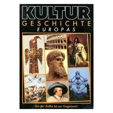 Kulturgeschichte Europas. Von Fritz Winzer (1980).