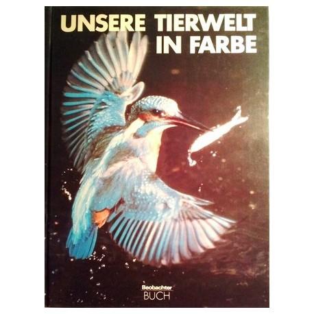 Unsere Tierwelt in Farbe. Von Theodor Haltenorth (1980).