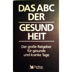 Das ABC der Gesundheit. Von Guido Huß (1991).