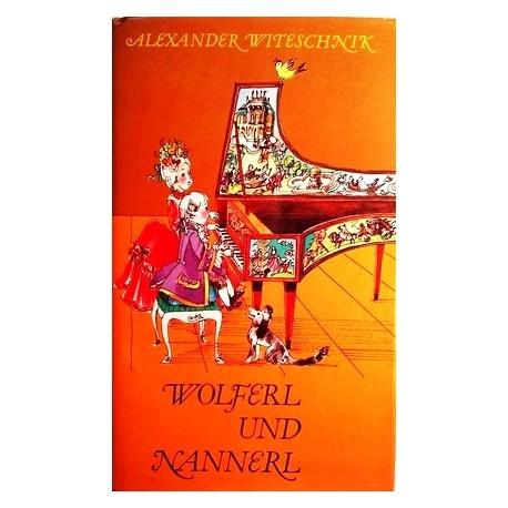 Wolferl und Nannerl. Von Alexander Witeschnik (1981).