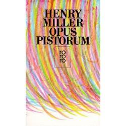 Opus Pistorum. Von Henry Miller (2002).