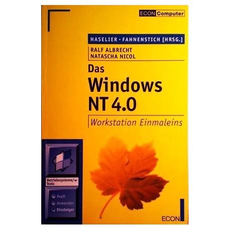 Das Windows NT 4.0 Workstation Einmaleins. Von Ralf Albrecht (1996).