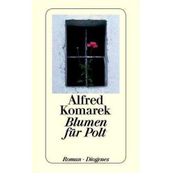 Blumen für Polt. Von Alfred Komarek (2001).