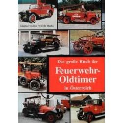 Das große Buch der Feuerwehr-Oldtimer in Österreich. Von Günther Graber (1990).