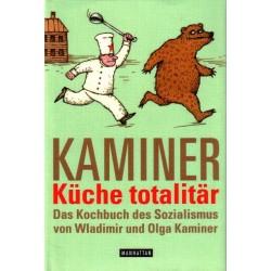 Küche totalitär. Von Wladimir Kaminer (2006).