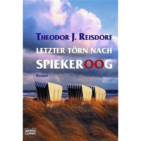 Letzter Törn nach Spiekeroog. Von Theodor J. Reisdorf (2007).