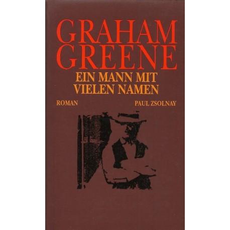 Ein Mann mit vielen Namen. Von Graham Greene (1988).